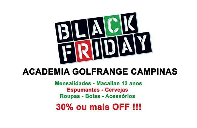 1bd2693ede Não perca as incríveis ofertas da Black Friday da Academia GolfRange de  Campinas